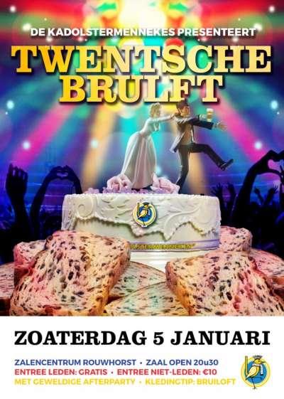 partycentrum Rouwhorst omgetoverd in een deinende trouwzaal. Thema van het Prinsenbal is 'Twentsche Brulft' en de vaste bezoekers van dit eerste feest van 2019 weten dan dat De Kadolstermennekes alles uit de kast halen. Niets is te gek op deze 5e januari.