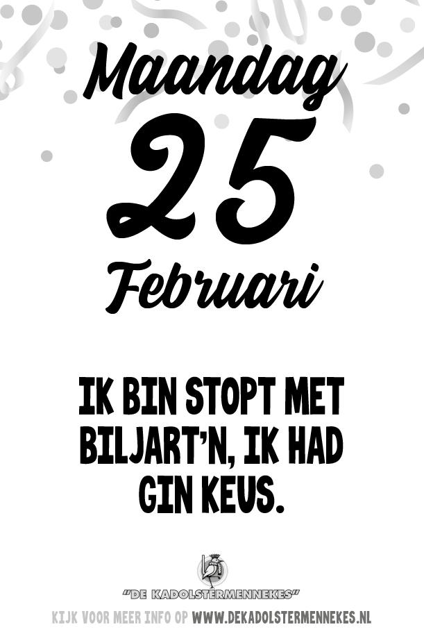 Skeurkalender Kadolstermennekes maandag 25 februari 2019 (vandaag is het maandag 25 februari 2019)