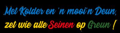 Prins Nelis - Met Kolder en 'n mooi'n Deun, zet wie alle Seinen op Greun!